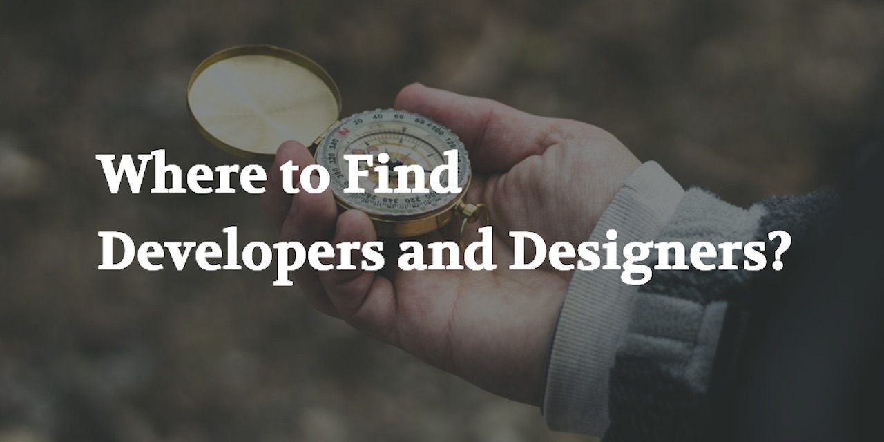 where to find developers and designers